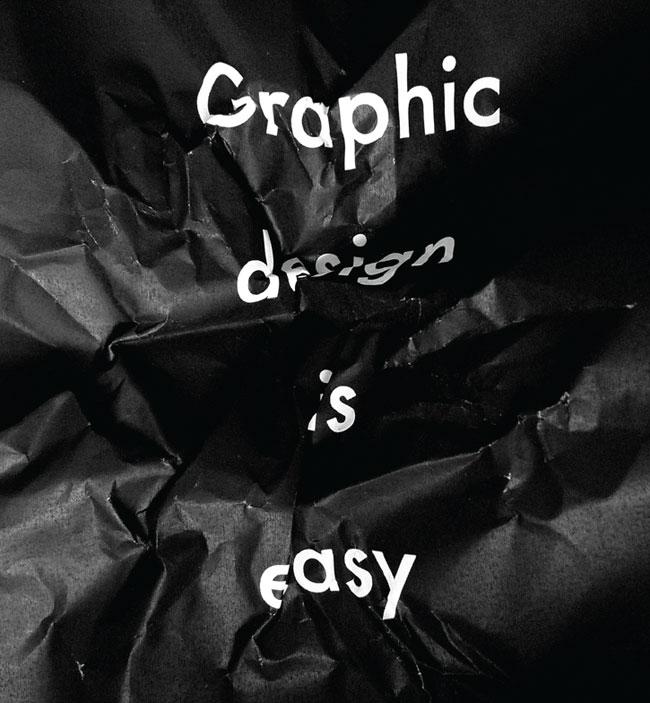 Graphic design is easy