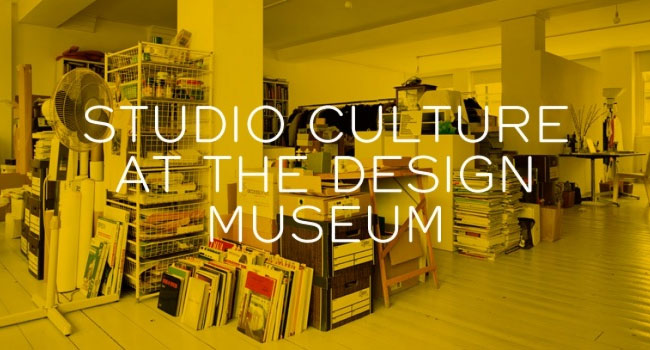 Studio Culture at the Design Museum