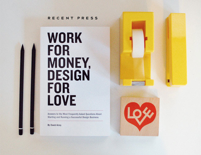 Work for Money, Design for Love